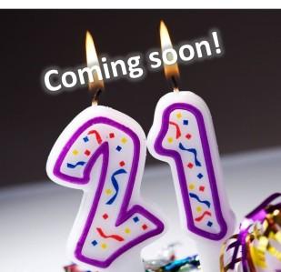 21st Birthday Coming Soon